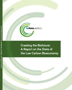 Creating the Biofuture: A Report on the State of the Low Carbon Bioeconomy