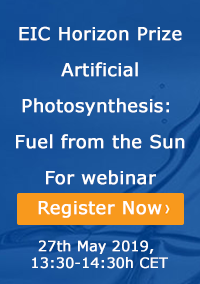 EIC Horizon Prize Artificial Photosynthesis - Registration for a webinar - 27th May 2019, 13:30-14:30h CET