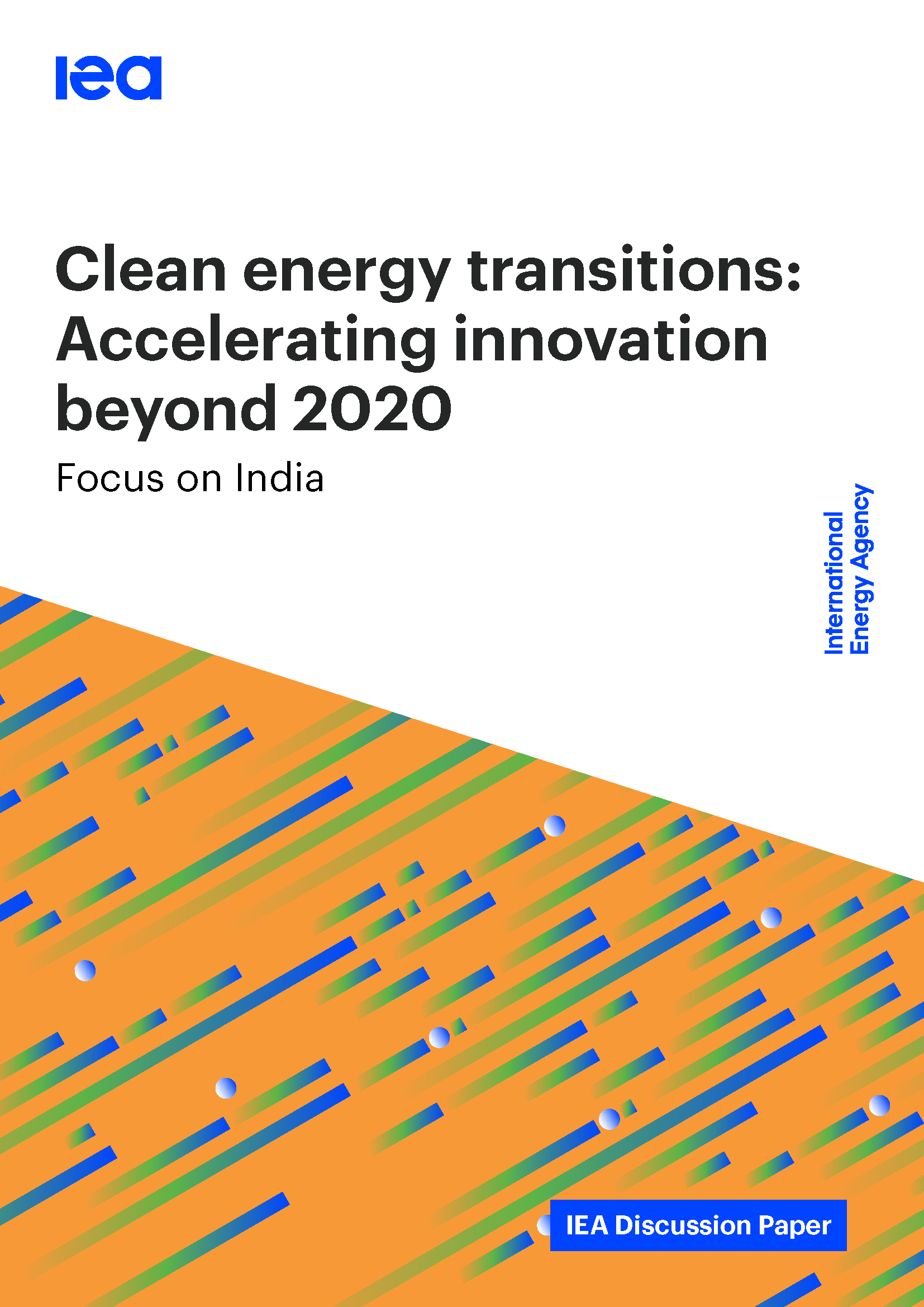 Clean Energy Transitions: Accelerating Innovation Beyond 2020 : India Focus